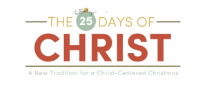 25 Days of Christ Mormon Mompreneur