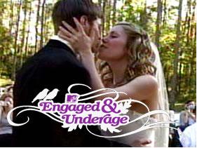 MTV Engaged and Underage