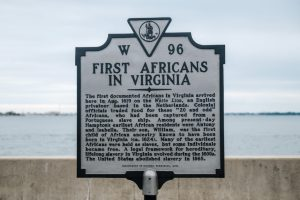 """Sign commemorating the """"First Africans in Virginia"""" in August 1619"""