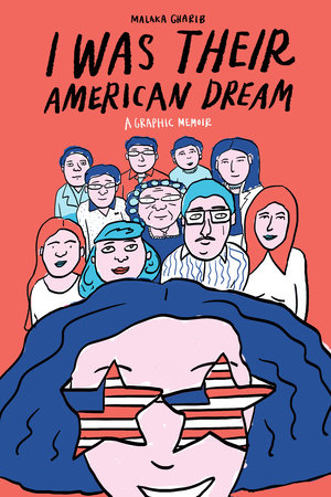"""Book cover for the title, """"I Was Their American Dream"""" by Malaka Gharib"""