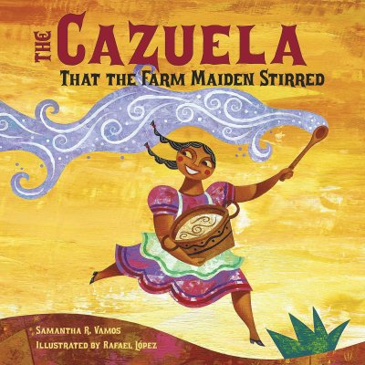 """Book Cover for """"The Cazuela That the Farm Maiden Stirred"""""""
