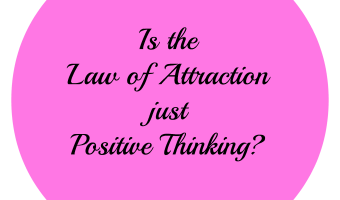 Is the law of attraction positive thinking?