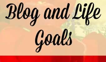 May Blog and Life Goals