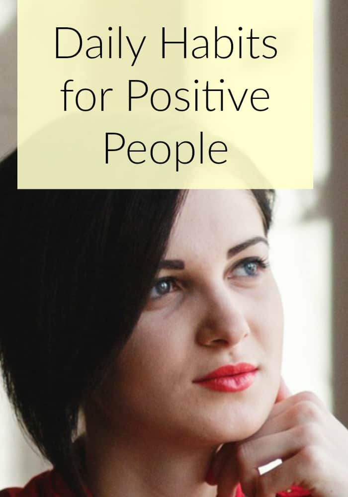 Daily habits for positive people