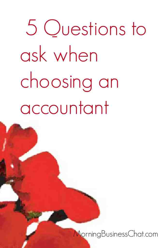 Questions to ask when choosing an accountant - Guest posts from Red Geranium Accountancy services.