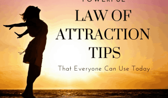 Law of attraction tips  that everyone can start using today