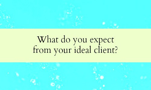 How to attract your ideal clients.