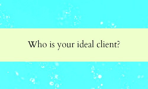 How to attract your ideal client