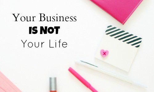 Your business is not your life. It's just a really great part of it. Build your ideal life and ideal business at the same time.