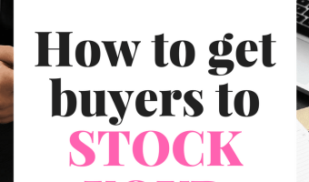 A Guide To Convincing Store Buyers To Stock Your Product