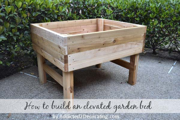 This Is A Larger Version Of Our Garden Bed With Legs. It Is Basically A  Large Box With Legs Under It. This Is A Great Design Because It Does Make  It ...
