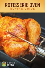 Best Rotisserie Oven for Chicken – Buying Guide and Recommendation