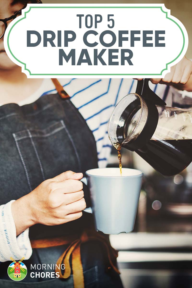 5 Best Automatic Drip Coffee Makers: 2017 Reviews & Buyer's Guide