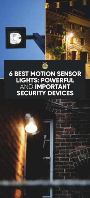 6 Best Motion Sensor Lights Powerful And Important