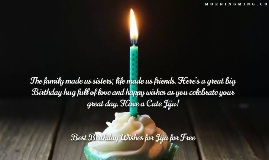 Best Birthday Wishes for Jiju for Free