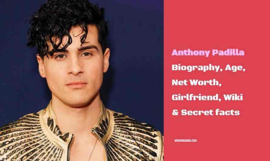 Anthony Padilla Bio – Age, Net Worth, Girlfriend, Wiki & Secret facts