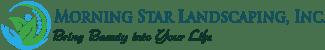 MorningStar Landscaping, Inc.