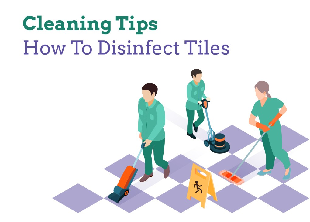 How to Disinfect Tiles from CoronaVirus