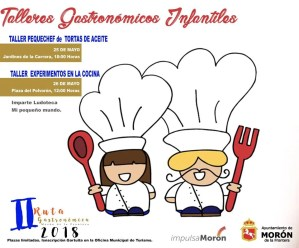 GASTRONOMÍA. Talleres gastronómicos infantiles. 25 y 26 de mayo @ Jardines de la Carrera y Plaza del Polvorón | Morón de la Frontera | Andalucía | España