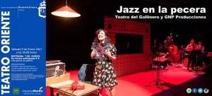 """TEATRO. """"JAZZ EN LA PECERA"""" - TEATRO DEL GALLINERO. 9 de enero. Teatro Oriente @ Teatro Oriente"""