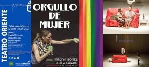 "TEATRO. ""ORGULLO DE MUJER"" – MALVALOCA. 6 de marzo. Teatro Oriente @ Teatro Oriente"