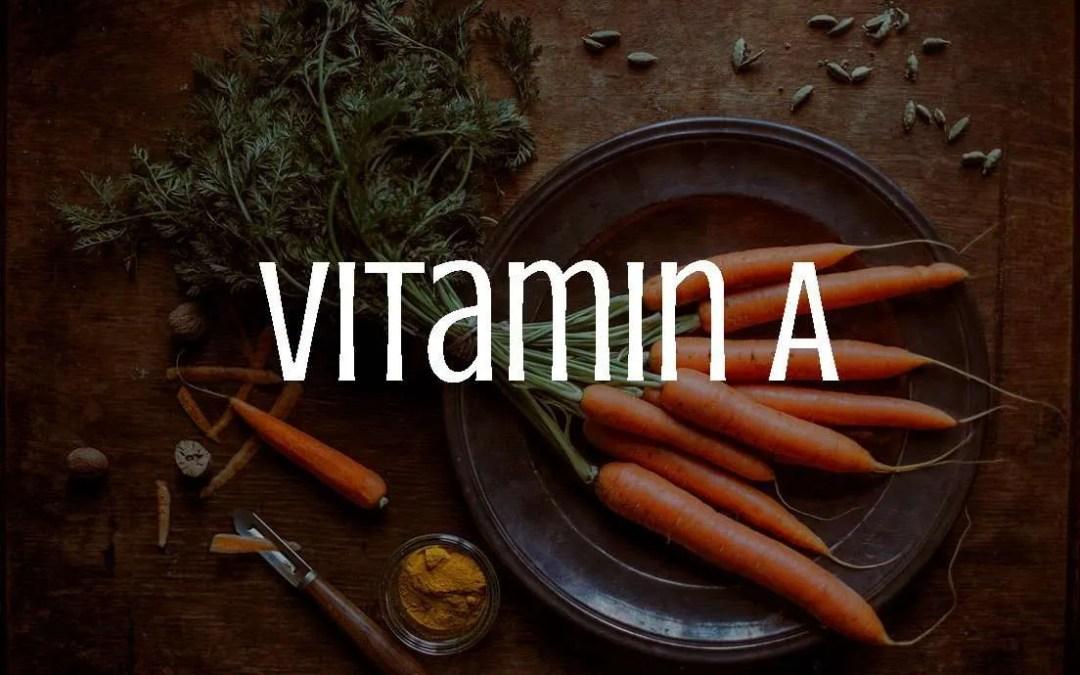 Vitamin A, retinol