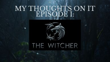 My thoughts on  the witcher.jpg