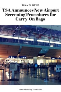 TSA Announces New Screening Procedures for Carry-On Bags