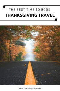 The Best Time to Book Thanksgiving Travel