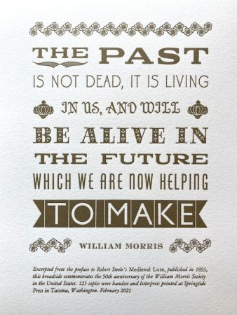 Image of a letterpress broadside, featuring a quote by William Morris in a variety of fonts, printed in dark gold ink.
