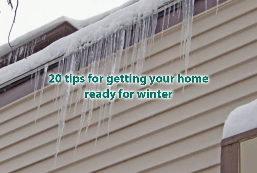 20 tips for getting your home ready for winter