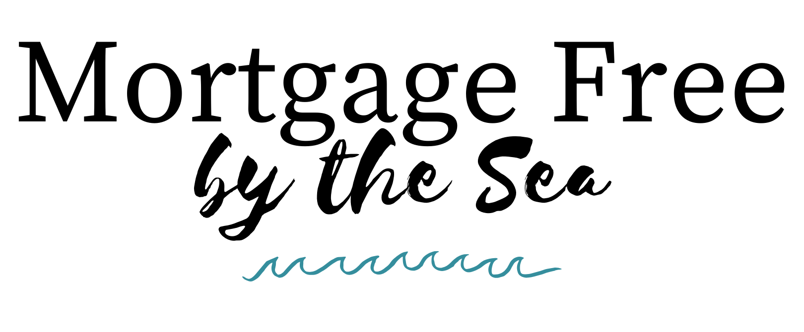 Mortgage Free By The Sea