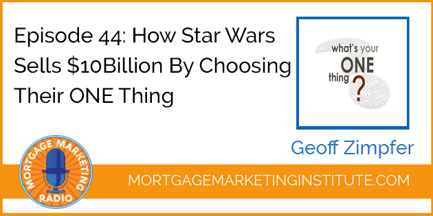 How Star Wars Sells $10Billion [The ONE Thing]