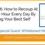 Ep #66: How to Recoup At Least One Hour Per Day