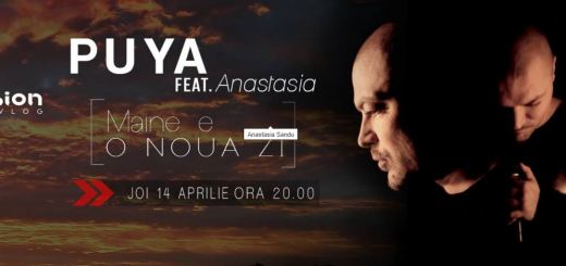 Puya feat. Anastasia - Maine e o noua zi
