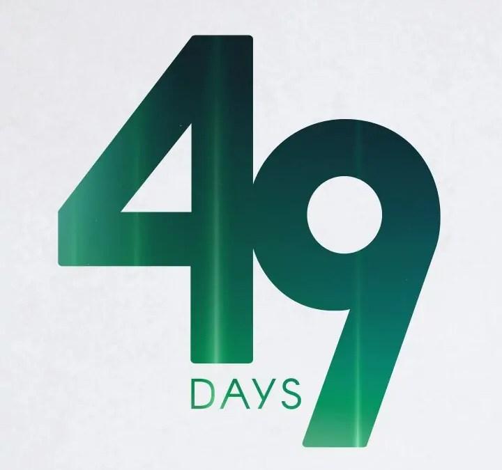 Forty Nine Days