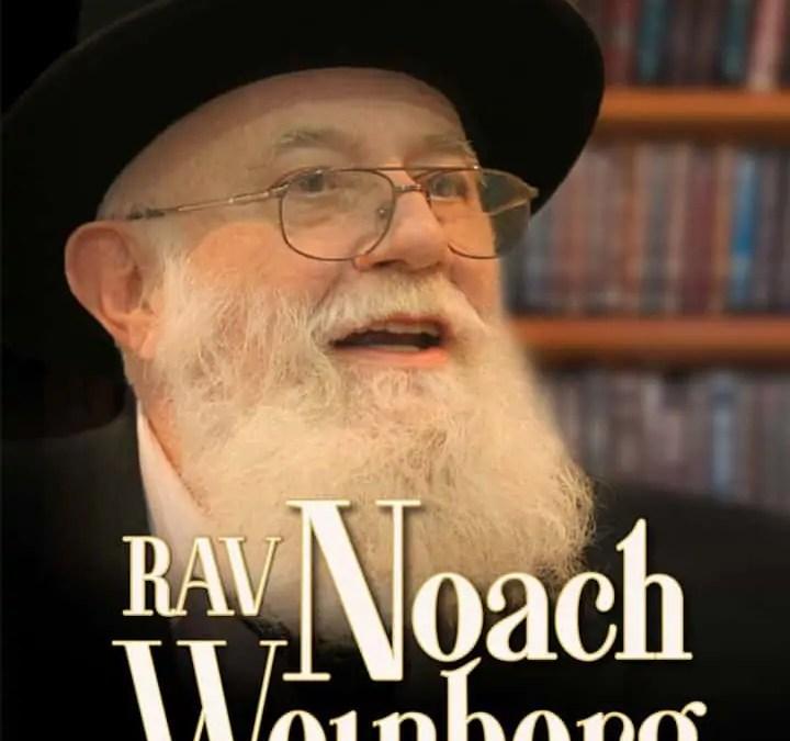 Rav Noach Weinberg: Torah Revolutionary