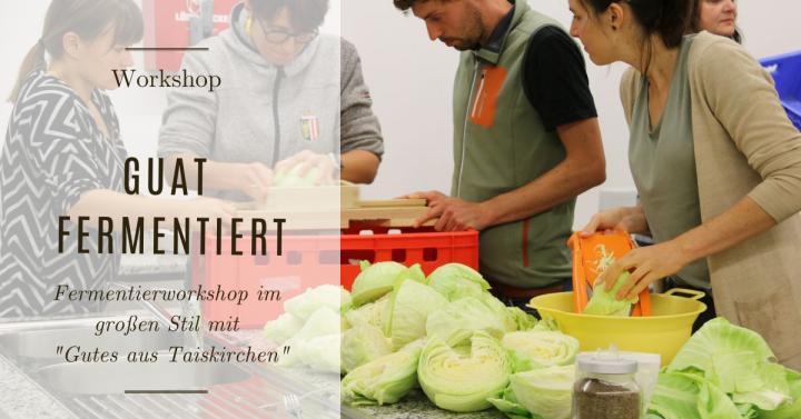 GuaT Fermentiert – Workshop mit der FoodCoop Gutes aus Taiskirchen