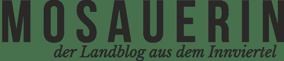 Mosauerin – der Landblog aus dem Innviertel