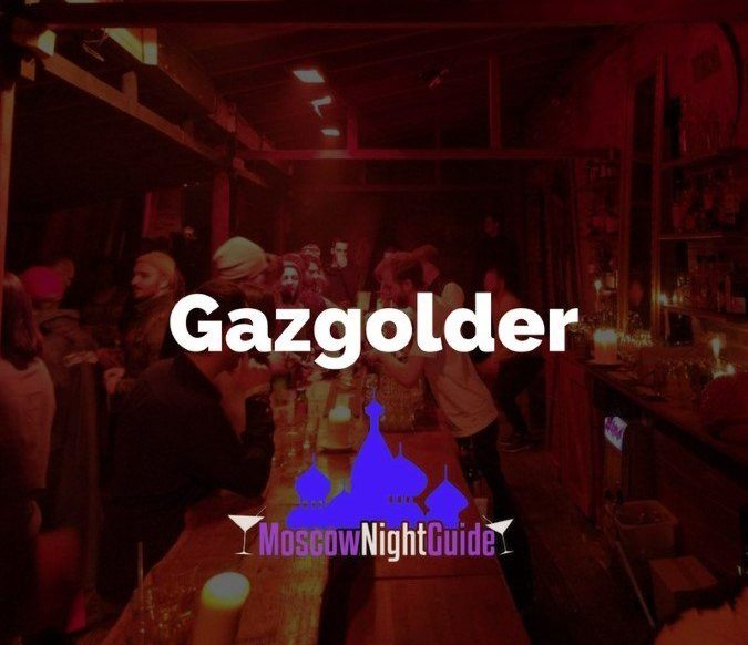 Gazgolder Club Moscow reviewed by Moscownightguide