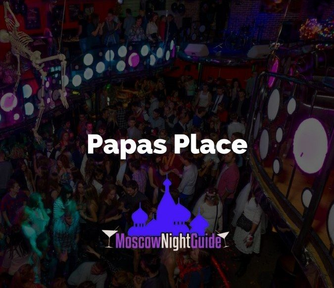 Papas Place Moscow reviewed by Moscownightguide