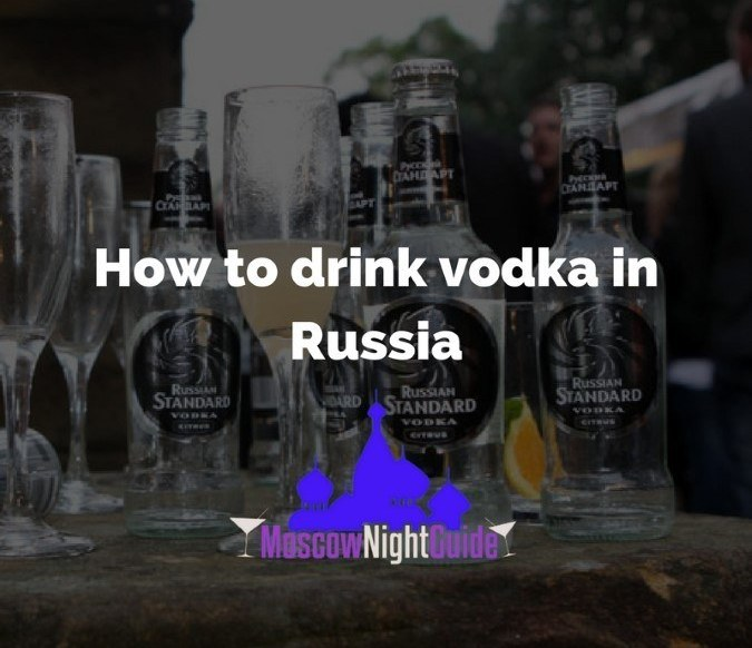 How to drink vodka in Russia