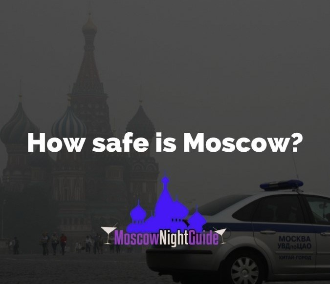 How safe is Moscow