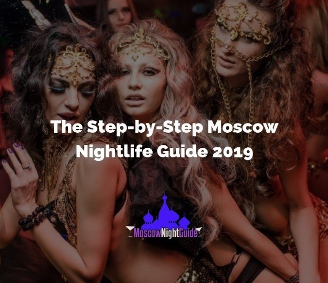 Moscow Nightlife 2019