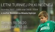 Letni turniej piłki nożnej o Puchar Burmistrza Kętrzyna