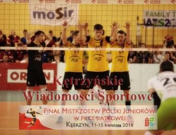 18 odcinek Kętrzyńskich Wiadomości Sportowych. Skra Bełchatów i Kętrzyn zwycięzcami Mistrzostw Polski Juniorów