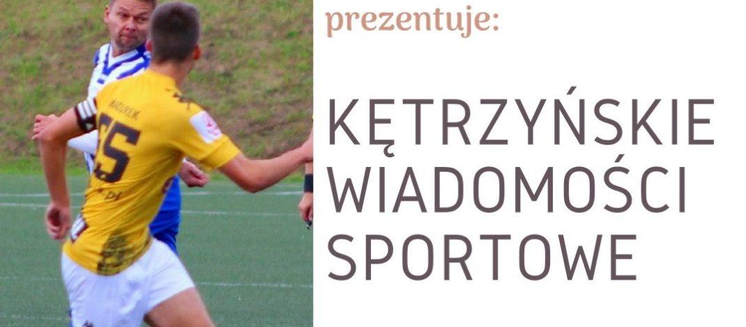 Kętrzyńskie Wiadomości Sportowe odc. 32. Dziewczyny z MKS MOSiR wymiatają w III lidze