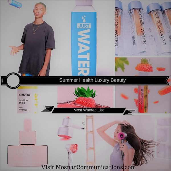 Summer Health Luxury Beauty Mosnar Communications