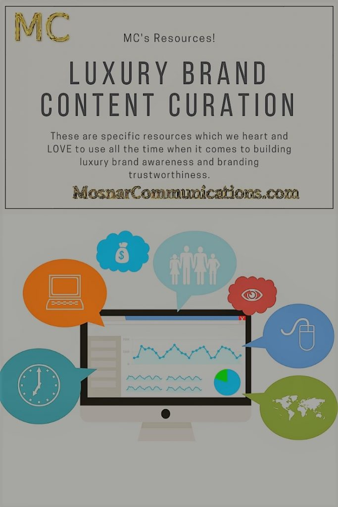 Mosnar Communications Resources Luxury Brand Content Curation