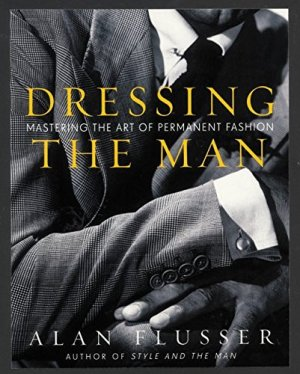 Dressing Mastering The Art Of Permanent Fashion Mosnar Communications